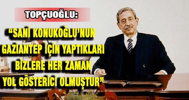 GSO kurucu başkanı Sani Konukoğlu'nu anıyoruz