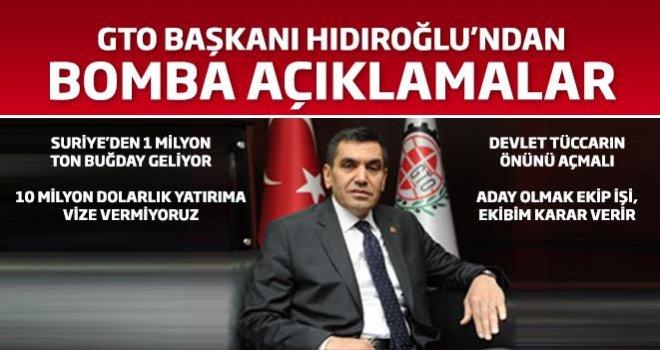 GTO Başkanı Hıdıroğlu'ndan bomba açıklamalar