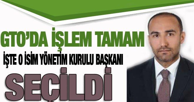 GTO yönetim kurulu başkanlığına Tuncay Yıldırım seçildi