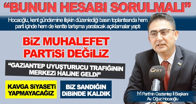 Hocaoğlu: Gaziantep'in oyunu almamız gerekir!