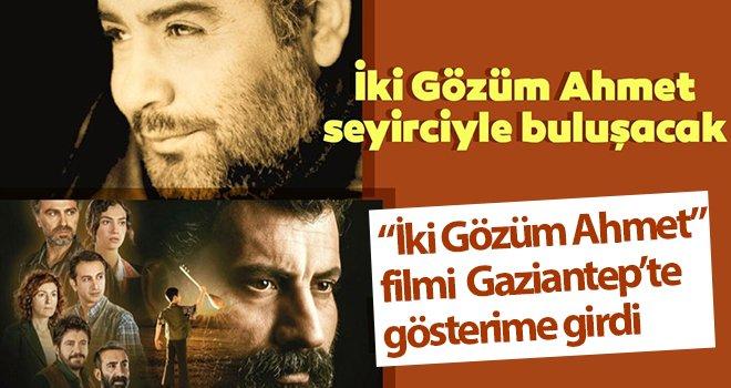 'İki Gözüm Ahmet' Gaziantep'te izleyicisi ile buluştu