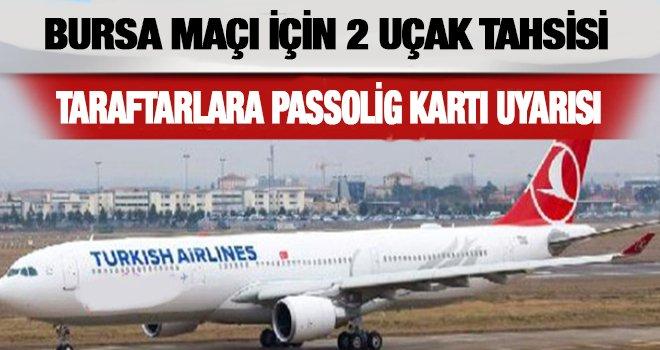 İki uçak Bursa'ya final maçı için uçacak