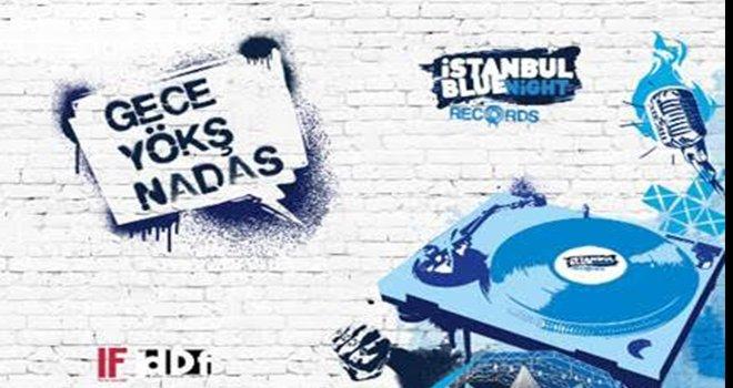 İstanbul Blue Night Records'tan Festival tadında ilk konser!