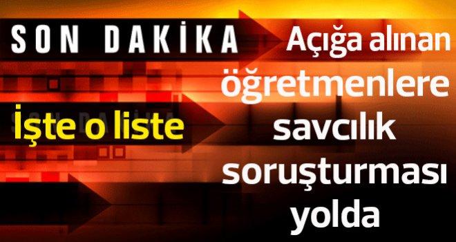 İşte Gaziantep Şahinbey'de açığa alınan öğretmen listesi