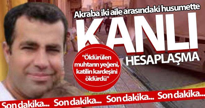 Jandarma karakolu yakınlarındaki silahlı kavgada dört çocuk babası adam öldürüldü