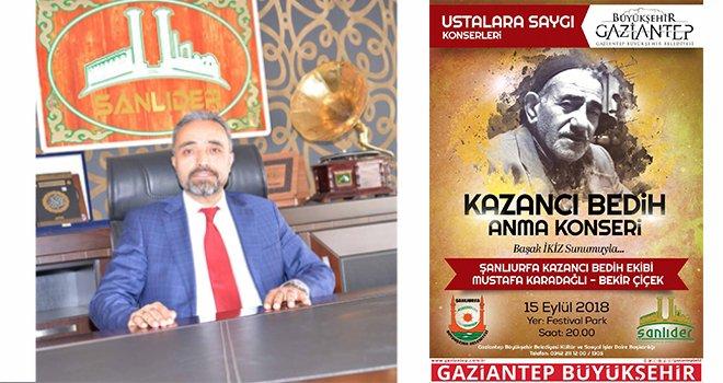 Kazancı Bedih Gaziantep'te anılacak