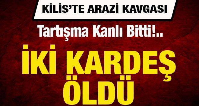 Kilis'te kuzenlerin silahlı arazi kavgası: 2 ölü