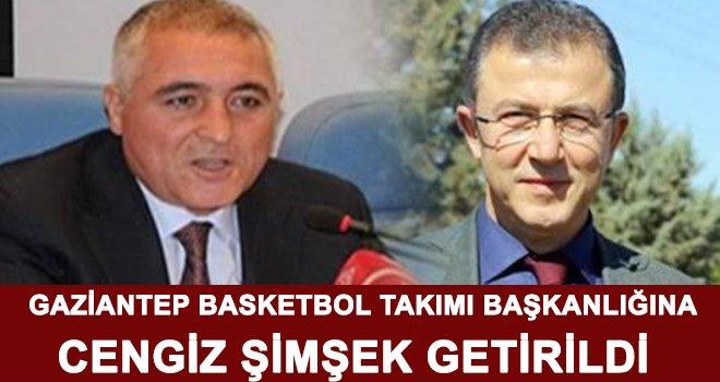 Köken'in yerine Gaziantep basketbol takımı Başkanlığına Şimşek getirildi