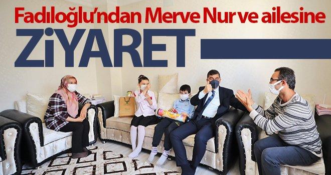 Merve Nur davet etti, Fadıloğlu ziyaret etti