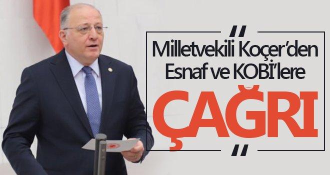 Milletvekili Koçer'den Esnaf ve KOBİ'lere çağrı