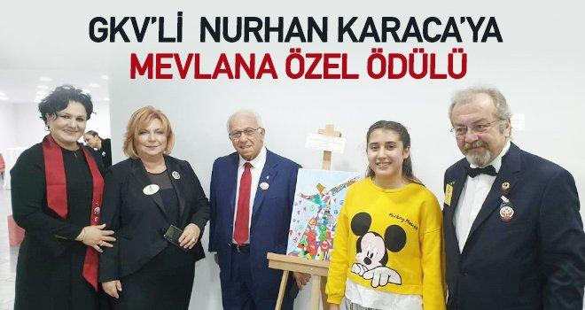 Nurhan Karaca 'Mevlana Özel Ödülü'nün sahibi oldu