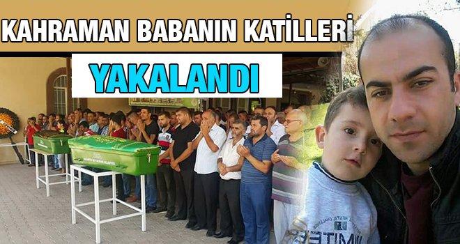 Gaziantep'te oğluna siper olan babanın katilleri yakalandı