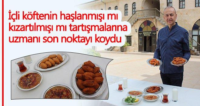 Öğretim Görevlisi ve Yemek Yazarı Tahir Tekin Öztan, Gaziantep'e özgü içli köfte tarifi verdi