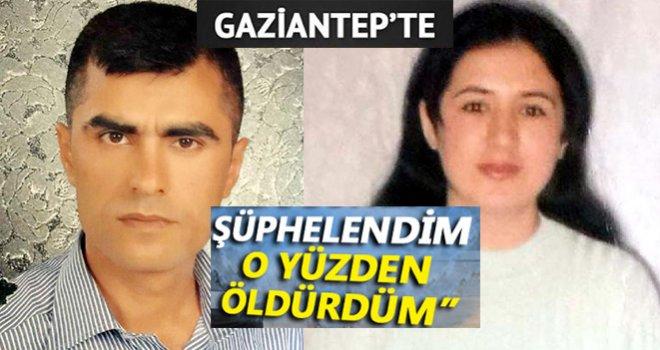 Öldürürken ağzına tıkamış: Eşini 'bakışlarından' şüphelendiği için öldürmüş