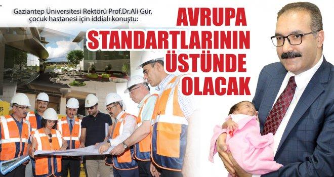 Prof.Dr. Gür; Çocuk Hastanesi için iddialı konuştu