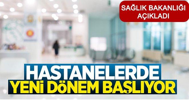Sağlık Bakanlığı açıkladı! Tüm hastanelerde...