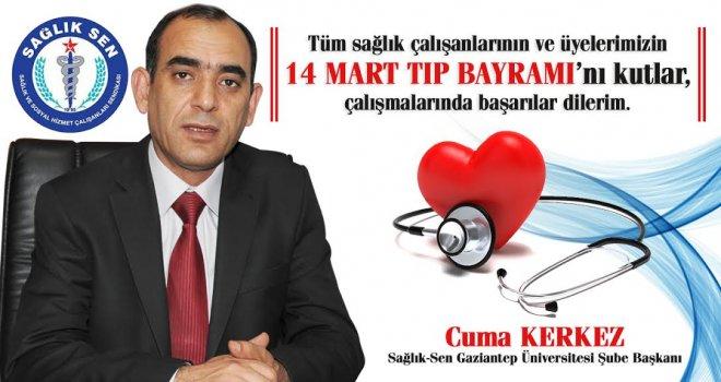 Sağlık-Sen 14 Mart Tıp Bayramı mesajı