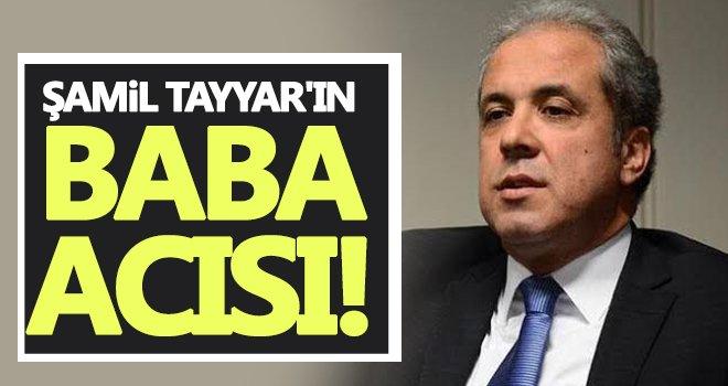 Şamil Tayyar'a acı haber!