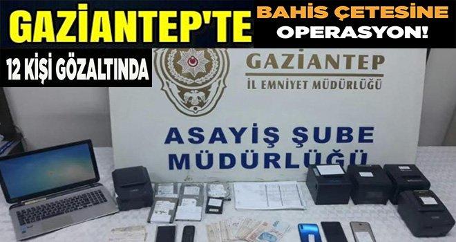Sanal bahis çetesine operasyon: 12 gözaltı