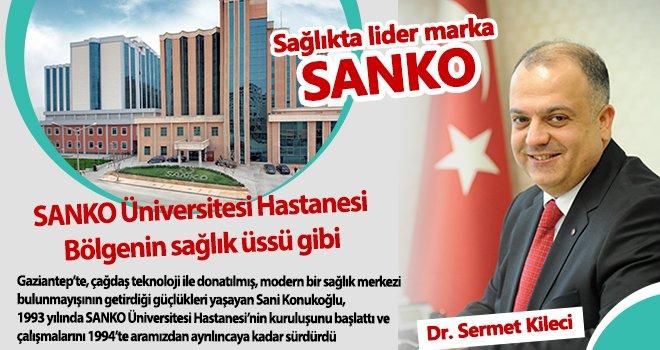 SANKO Hastanesi bölgeye hitap ediyor...
