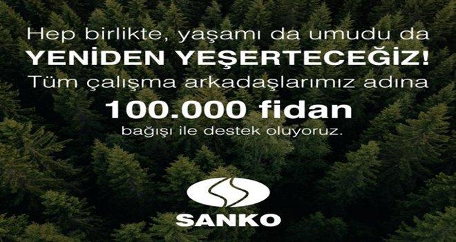 SANKO Holding'den 100 bin adet fidan bağışı
