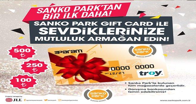 Sanko Park Gıft Kart ile O'na Sonsuz Hediye Seçeneği Sunun