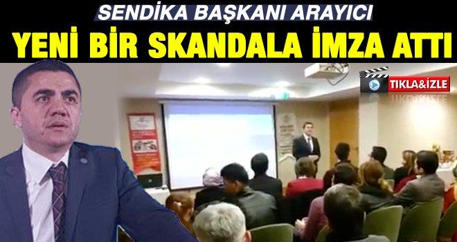 Sendika Başkanının şok eden videosu!