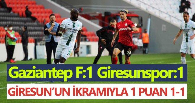 Süper Lig: Gaziantep FK: 01- Giresunspor: 1