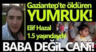 Acı haber! Babası tarafından dövülen küçük Elif hayatını kaybetti