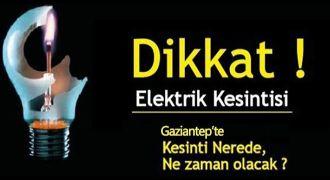 Gaziantep'te elektrik kesintisi olacak...