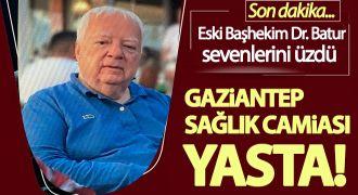 Gaziantep'te sağlık camiasını üzen ölüm!