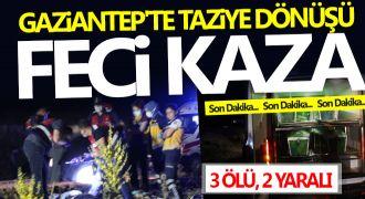 Gaziantep'te takla atan araç karşı şeride uçtu: 3 ölü, 2 yaralı
