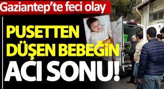 Pusetten düşen bebek hayatını kaybetti!..