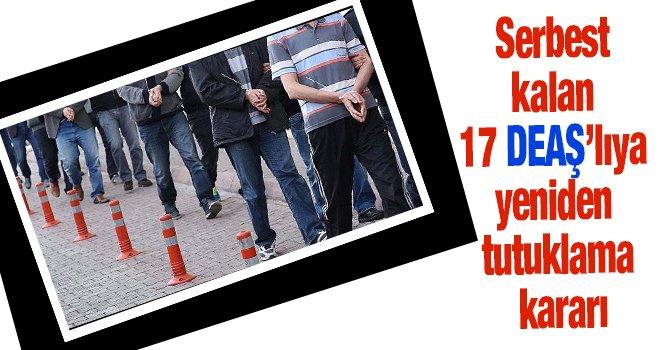 Tahliye edilen 17 DEAŞ'lıdan 16'sı yeniden cezaevinde
