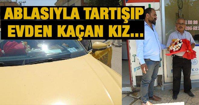 Taksisine binen evden kaçan kızı, ailesine teslim etti
