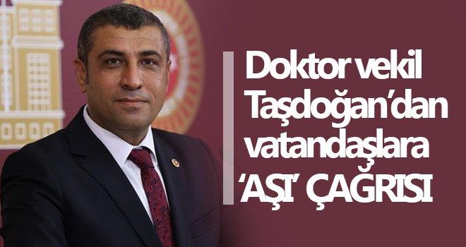 Taşdoğan'dan vatandaşlara 'aşı' çağrısı