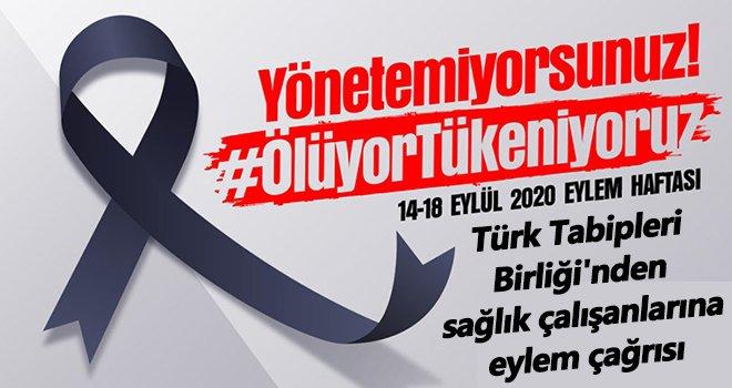 Türk Tabipleri Birliği'nden sağlık çalışanlarına eylem çağrısı