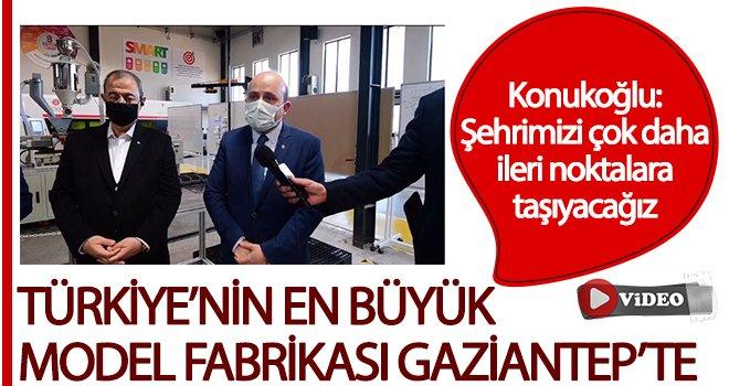 Türkiye'nin en büyük model fabrikası Gaziantep'te