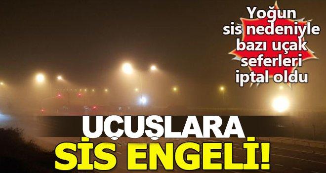 Uçuşlara sis engeli! Vatandaş mağdur oldu