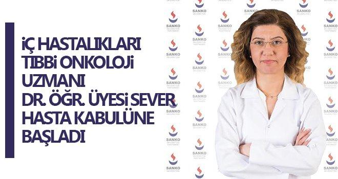 Uzman Dr. Öğr. Üyesi Sever, SANKO'da hasta kabulüne başladı
