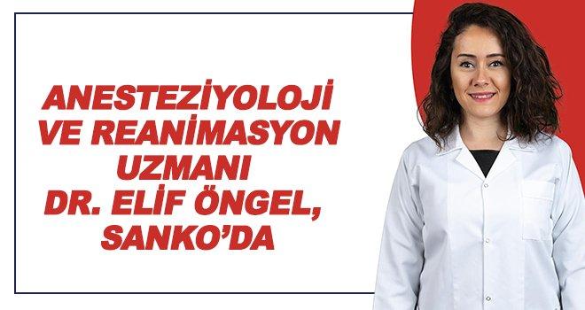 Uzman Dr. Öngel, SANKO'da göreve başladı