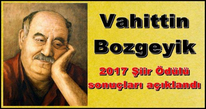 Vahittin Bozgeyik 2017 Şiir Ödülü sonuçları açıklandı