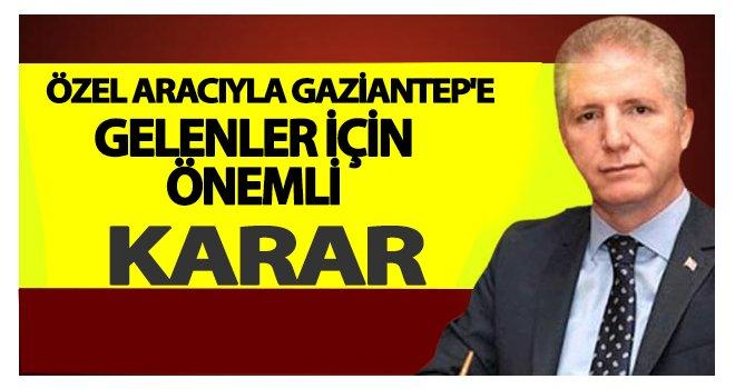 Vali Gül'den Gaziantep'teki özel araçlarla ilgili önemli açıklama