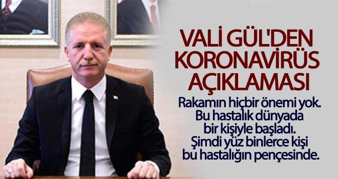 Vali Gül'den koronavirüs açıklaması!..