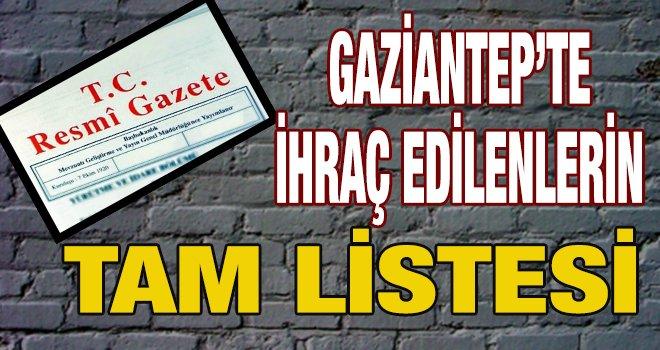Yeni KHK ile Gaziantep'te ihraç edilenlerin listesi